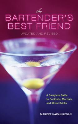 The Bartender's Best Friend By Regan, Mardee Haidin